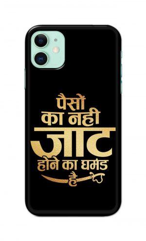 For Apple iPhone 11 Printed Mobile Case Back Cover Pouch (Paison Ka Nahi Jaat Hone Ka Ghamand Hai)