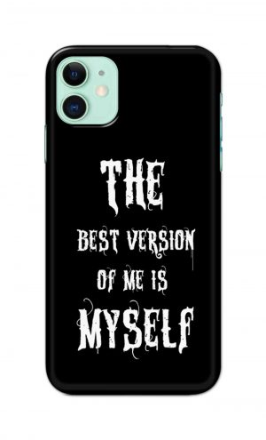For Apple iPhone 11 Printed Mobile Case Back Cover Pouch (The Best Version Of Me)