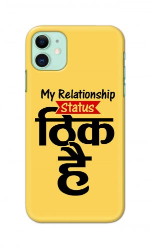 For Apple iPhone 11 Printed Mobile Case Back Cover Pouch (My Relationship Status)