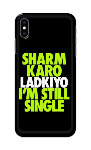 For Apple iPhone XS Max Printed Mobile Case Back Cover Pouch (Sharm Karo Ladkiyon)