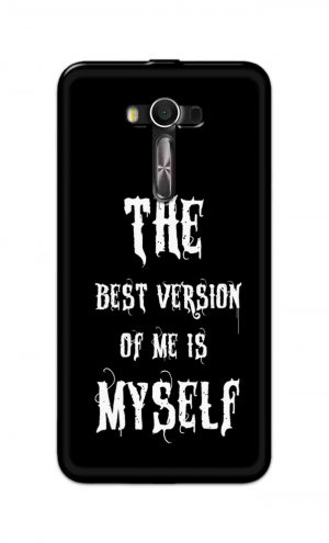 For Asus Zenfone 2 Laser ZE550KL Printed Mobile Case Back Cover Pouch (The Best Version Of Me)