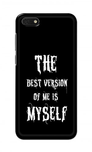 For Huawei Honor 7s Printed Mobile Case Back Cover Pouch (The Best Version Of Me)