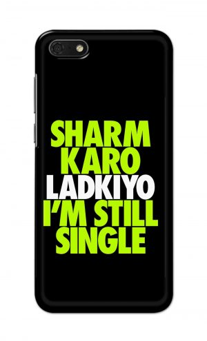 For Huawei Honor 7s Printed Mobile Case Back Cover Pouch (Sharm Karo Ladkiyon)