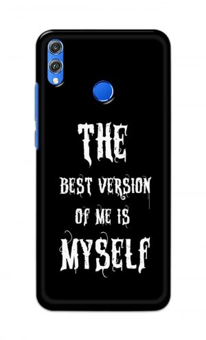 For Huawei Honor 8X Printed Mobile Case Back Cover Pouch (The Best Version Of Me)