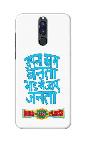 For Huawei Honor 9i Printed Mobile Case Back Cover Pouch (Apna Kaam Banta Bhaad Me Jaaye Janta)