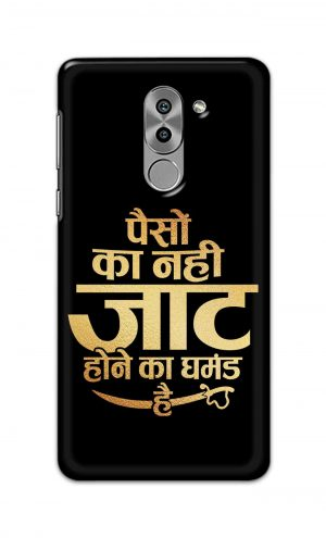 For Huawei Honor 6X Printed Mobile Case Back Cover Pouch (Paison Ka Nahi Jaat Hone Ka Ghamand Hai)