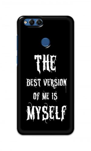 For Huawei Honor 7X Printed Mobile Case Back Cover Pouch (The Best Version Of Me)