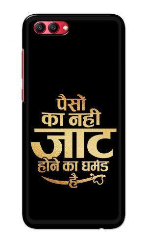 For Huawei Honor V10 Printed Mobile Case Back Cover Pouch (Paison Ka Nahi Jaat Hone Ka Ghamand Hai)