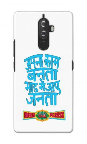 For Lenovo K8 Note Printed Mobile Case Back Cover Pouch (Apna Kaam Banta Bhaad Me Jaaye Janta)