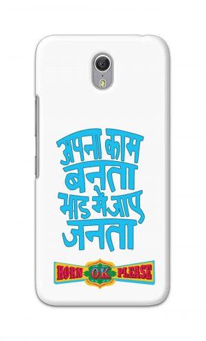 For Lenovo Zuk Z1 Printed Mobile Case Back Cover Pouch (Apna Kaam Banta Bhaad Me Jaaye Janta)
