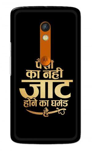 For Motorola Moto X Play Printed Mobile Case Back Cover Pouch (Paison Ka Nahi Jaat Hone Ka Ghamand Hai)