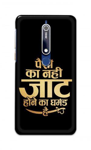 For Nokia 6.1 Printed Mobile Case Back Cover Pouch (Paison Ka Nahi Jaat Hone Ka Ghamand Hai)