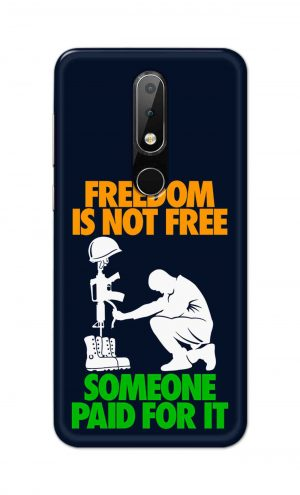 For Nokia 6.1 Plus Printed Mobile Case Back Cover Pouch (Freedom Is Not Free)