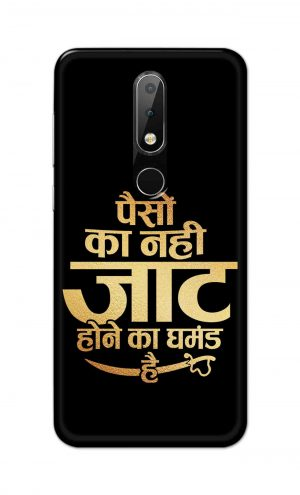 For Nokia 6.1 Plus Printed Mobile Case Back Cover Pouch (Paison Ka Nahi Jaat Hone Ka Ghamand Hai)