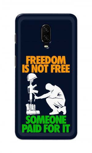 For OnePlus 6t Printed Mobile Case Back Cover Pouch (Freedom Is Not Free)