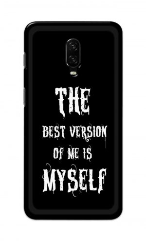 For OnePlus 6t Printed Mobile Case Back Cover Pouch (The Best Version Of Me)
