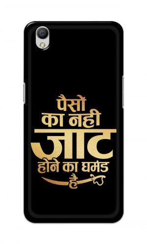 For OppoA37 Printed Mobile Case Back Cover Pouch (Paison Ka Nahi Jaat Hone Ka Ghamand Hai)