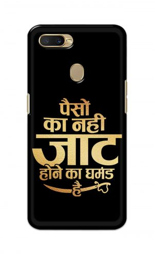 For Oppo A5s Printed Mobile Case Back Cover Pouch (Paison Ka Nahi Jaat Hone Ka Ghamand Hai)