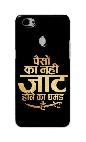For Oppo F7 Printed Mobile Case Back Cover Pouch (Paison Ka Nahi Jaat Hone Ka Ghamand Hai)