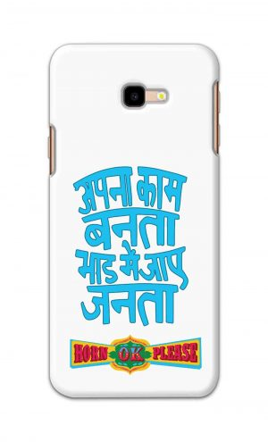 For Samsung Galaxy J4 Plus Printed Mobile Case Back Cover Pouch (Apna Kaam Banta Bhaad Me Jaaye Janta)
