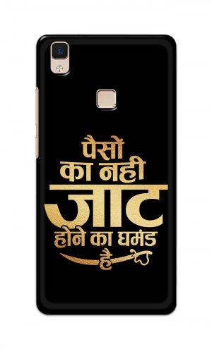 For Vivo V3 Ptinted Mobile Case Back Cover Pouch (Paison Ka Nahi Jaat Hone Ka Ghamand Hai)