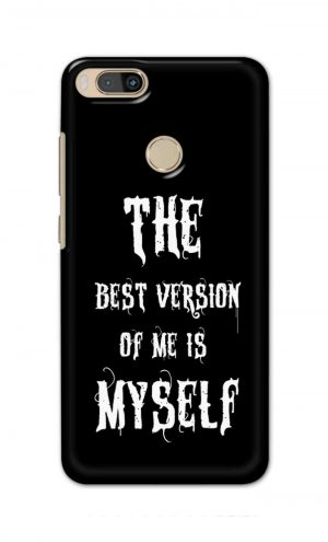 For Xiaomi Redmi Mi A1 Printed Mobile Case Back Cover Pouch (The Best Version Of Me)